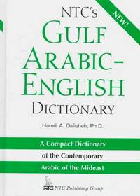 NTC's Gulf Arabic - English Dictionary : A Compact Dictionary of the Contemporary Arabic of...