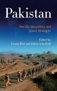 PAKISTAN: THE US, GEOPOLITICS AND GRAND STATEGIES (PB)