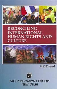 Reconciling International Human Rights and Culture