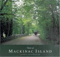 VIEWS OF MACKINAC ISLAND