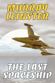 The Last Space Ship