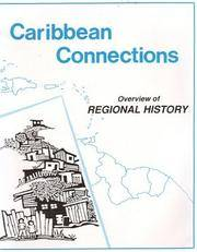 Caribbean Connections: Classroom Resources for Secondary Schools; Overview of Regional History by  eds  Deborah - Paperback - from Williams Books (SKU: 4287)