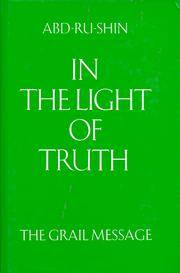 In the Light of Truth: The Grail Message