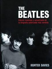 image of The Beatles: Edicion Ilustrada Y Actualizada De La Biografia Autorizada Mas Vendida / Illustrated and Updated Edition of the Bestselling Authorized Biography (LIBROS ILUSTRADOS AD)