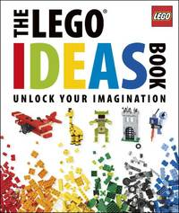 The Lego Ideas Book: Unlock Your Imagination by Lipkowitz, Daniel