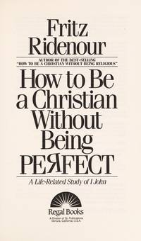 How To Be a Christian Without Being Perfect