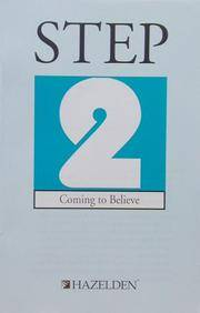 Step 2: Coming to Believe (Classic Step Pamphlet)