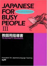 Japanese for Busy People III: Teacher's Manual