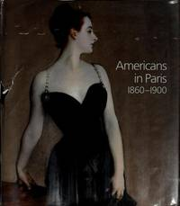 Americans in Paris 1860-1900