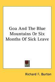 Goa and The Blue Mountains or Six Months Of Sick Leave