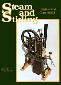 Steam and Stirling: Engines You Can Build