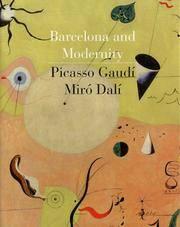 BARCELONA and Modernity : Picasso, Gaudi, Miro, Dali - Cleveland Museum of Art