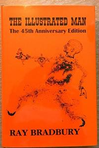 image of The Illustrated Man: The 45th Anniversary Edition [Signed]