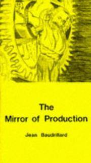 The Mirror of Production.