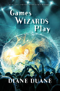 Games Wizards Play (10) (Young Wizards Series)
