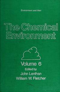 The Chemical environment (Environment and man)