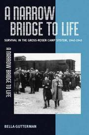 A Narrow Bridge to Life: Jewish Slave Labor and Survival in the Gross-Rosen Camp System, 1940-1945
