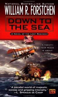 Down to the Sea (Lost Regiment, Book 9)