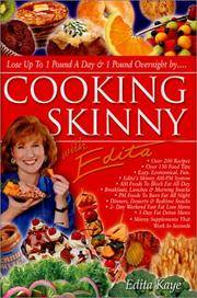 Cooking Skinny with Edita by  Edita Kaye - Hardcover - 2003 - from Your Online Bookstore (SKU: Z0963515063ZN)