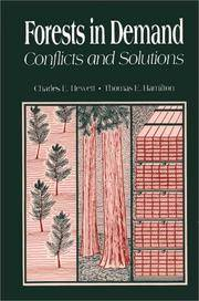 Forests in Demand: Conflicts and Solutions