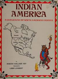 Indian America: A Geography of North American Indians