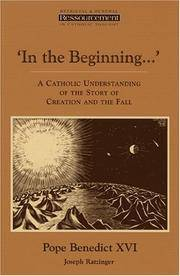 In the Beginning...': A Catholic Understanding of the Story of Creation and the Fall...