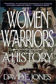 Women Warriors  A History