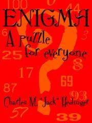 ENIGMA: A puzzle for everyone by Charles Hedinger - Paperback - 2006-08-01 - from Ergodebooks (SKU: DADAX1425931065)