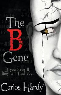 The B Gene: If You Have It, they Will Find You (1)