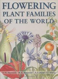 Flowering Plant Families of the World by  V. H. R. K. Brummitt & A. Culham Heywood - Hardcover - Revised Edition - 2007 - from Mainly Books and Biblio.com