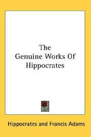 The Genuine Works Of Hippocrates