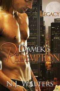 Damek's Redemption (Legacy) by  NJ Walters - Paperback - 2013 - from Defunct Books and Biblio.com
