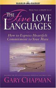 image of Five Love Languages: How to Express Heartfelt Commitment to Your Mate