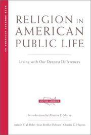Religion in American Public Life: Living with Our Deepest Differences (American Assembly Books)