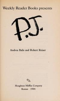 P.J. (A Weekly Reader Book) by  Robert  Andrea; Reiser - 1st - 1984-03-01 - from BIBLIOTEKA2010 and Biblio.co.uk