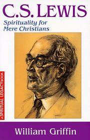 C.S. Lewis; spirituality for mere Christians