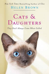 Cats & Daughters:: They Don't Always Come When Called