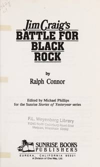 Jim Craig's Battle for Black Rock (Connor, Ralph, Stories of Yesteryear, Vol. 1.) by  Michael R. Phillips Ralph Connor - Paperback - from Discover Books (SKU: 3198470532)