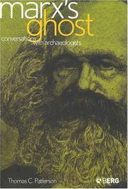 Marx's Ghost: Conversations with Archaeologists