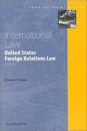International Law: U.S. Foreign Relations Law