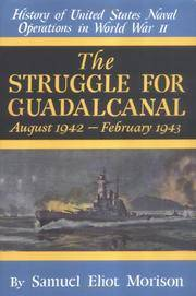 image of The Struggle for Guadalcanal: August 1942-February 1943 (History of United States Naval Operations in World War II)