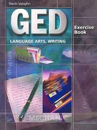GED Exercise Books: Student Workbook Language Arts, Writing
