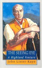 The Seeing Eye; Notes of a Highland Naturalist