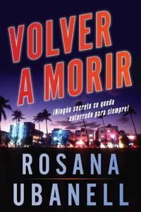 Volver a morir (Dead Again): Una novela (Spanish Edition)