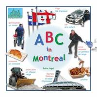ABC in Montreal (All 'Bout Cities series)