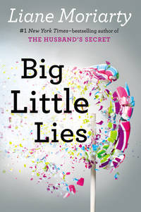 Big Little Lies by  Liane Moriarty - Hardcover - 2014 - from Mahler Books and Biblio.com