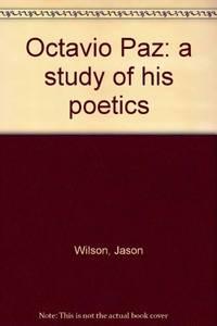 image of Octavio Paz: A Study of his Poetics
