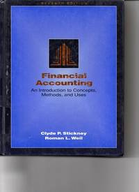 Financial accounting: An introduction to concepts, methods, and uses (The HBJ accounting series)