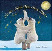 On the Night You Were Born by  Nancy [Illustrator]  Nancy; Tillman - Hardcover - 2006-10-17 - from JMSolutions (SKU: sA-40-160112028)
