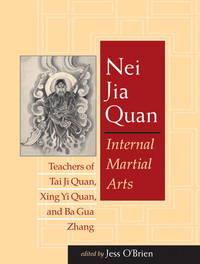 Nei Jia Quan Internal Martial Arts